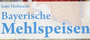Gewinnspiel: Bayerische Mehlspeisen