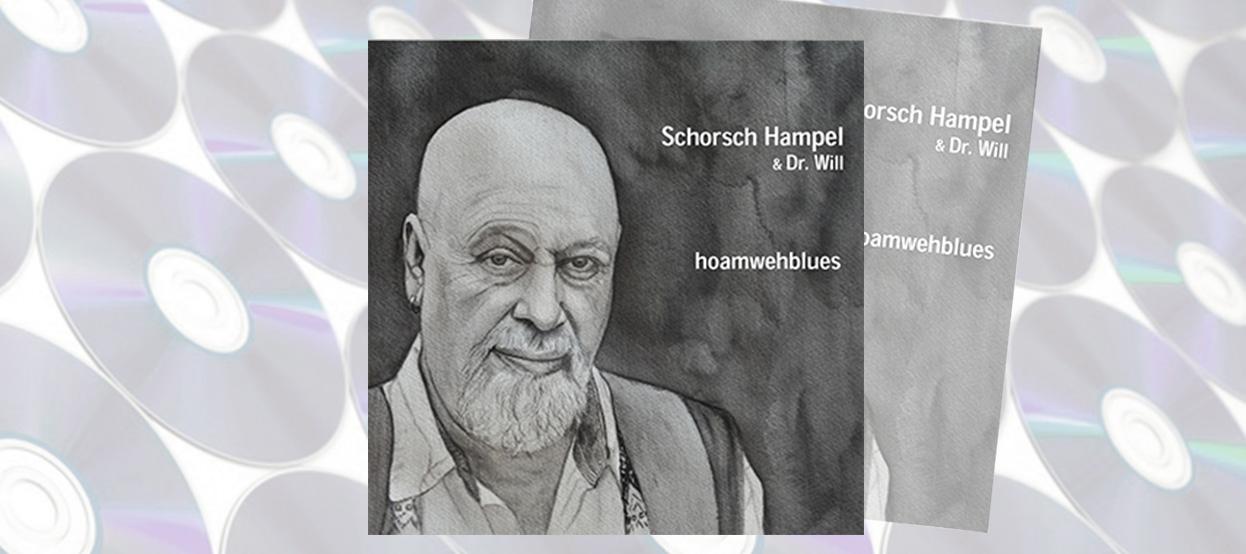 CD-Tipp: Schorsch Hampel – hoamwehblues