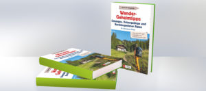 Buch-Tipp: Wandergeheimtipps Chiemgau, Kaisergebirge, Berchtesgadener Alpen