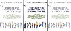 Gewinnspiel: Impulse für Mittelschüler 7./8. Klasse